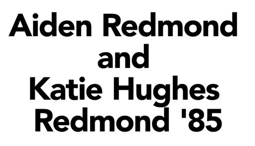 Aiden Redmond and Katie Hughes Redmond '85