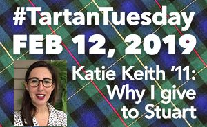 VIDEO: Katie Keith '11 on why she's supporting Stuart on #TartanTuesday