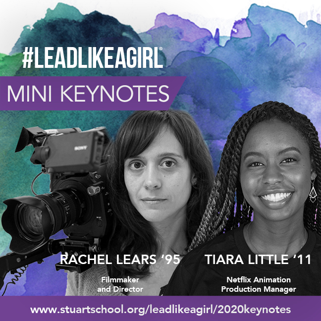 Online Today! #LEADLIKEAGIRL mini keynotes from Rachel Lears '95 and Tiara Little '11